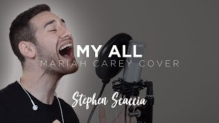 My All - Mariah Carey (cover By Stephen Scaccia)