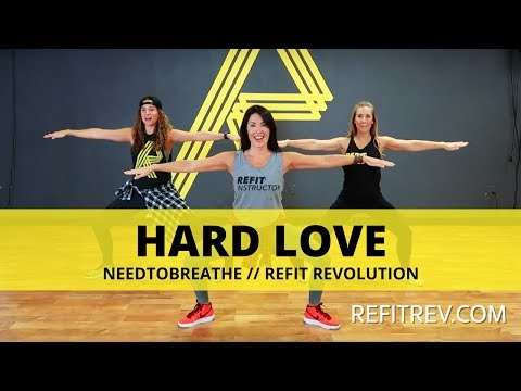 Hard Love  NEEDTOBREATHE  Toning  REFIT® Revolution