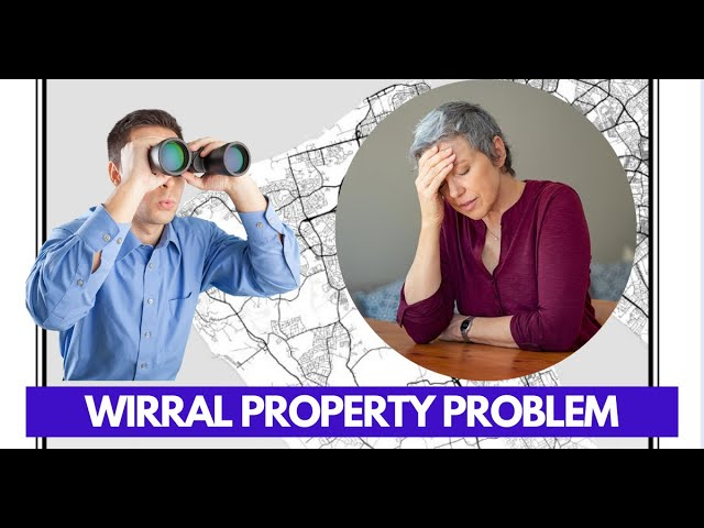 🏠 What is your Wirral Property Problem? 🤔