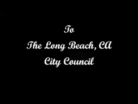 To The Long Beach City Council