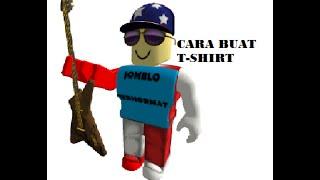 CARA BUAT T-SHIRT gratis || ROBLOX INDONESIA