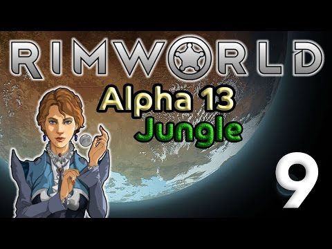 Rimworld 9: Malaria Outbreak in the Jungle - Let's Play Rimworld Alpha 13 Gameplay