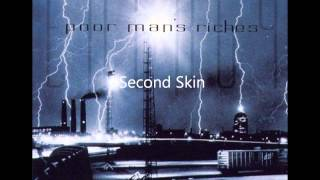 Watch Poor Mans Riches Second Skin video