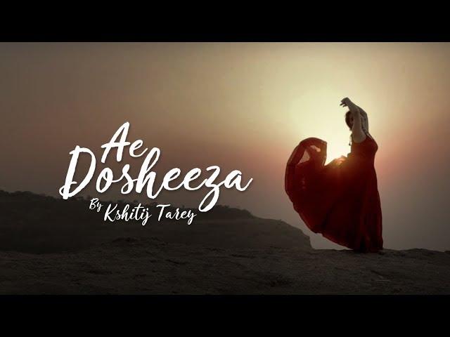 Ae Dosheeza | Kshitij Tarey | Sayeed Quadri | Gaurav Dagaonkar ft. Khyati Nayal