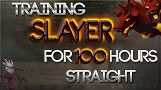 Training Slayer - For 100 Hours Straight