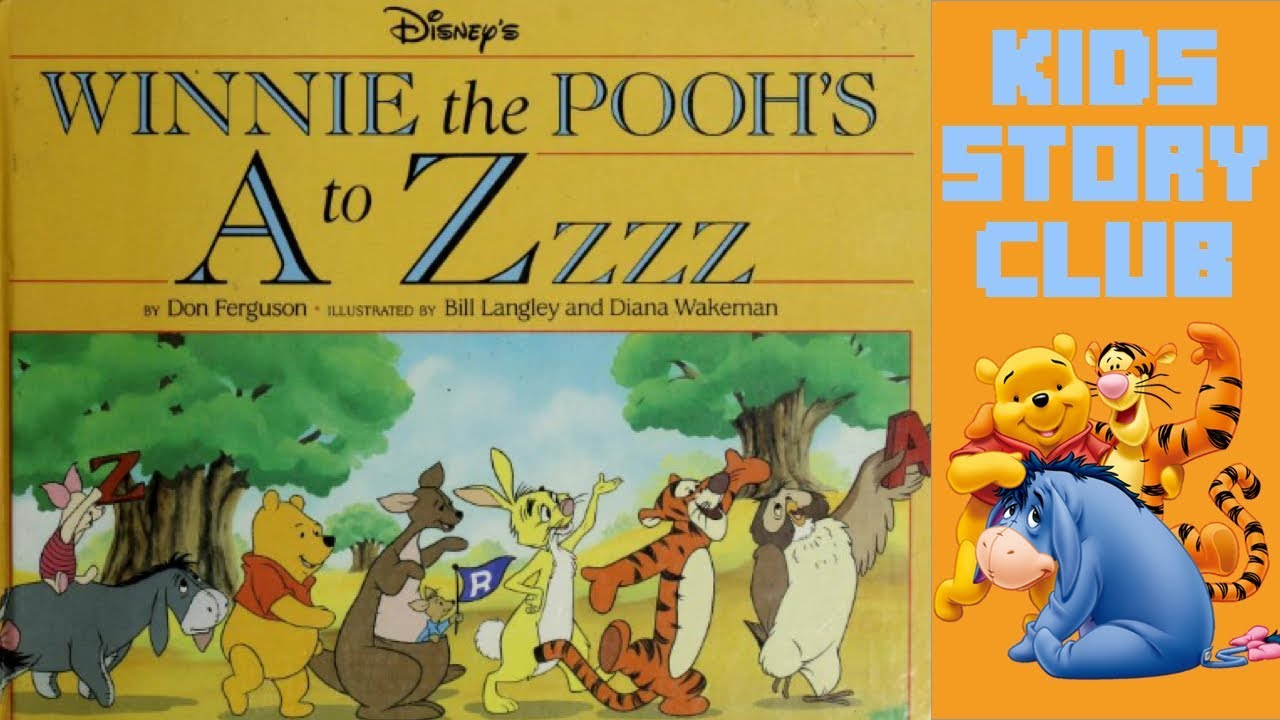Winnie The Pooh S A To Zzzz Learn The Alphabet Children S Books Read Aloud