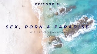 Coffee With Karim Ep 9: Sex, Porn & Paradise - Zeyad Ramadan