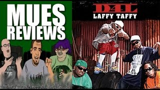 "MUES Reviews: ""Laffy Taffy"" by D4L"
