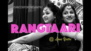 Rangtaari | Kamariya | Loveratri | FORUM SAMPAT | Aayush Sharma | Yo Yo Honeysingh | Warina Hussain