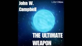 The Ultimate Weapon audiobook - part 1/2