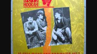 Hoorah Boys Hoorah! - Is This What You Promised Me? (Extended Dance Mix) (1984) (Audio)