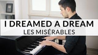 Les Misérables - I Dreamed A Dream | Piano Cover