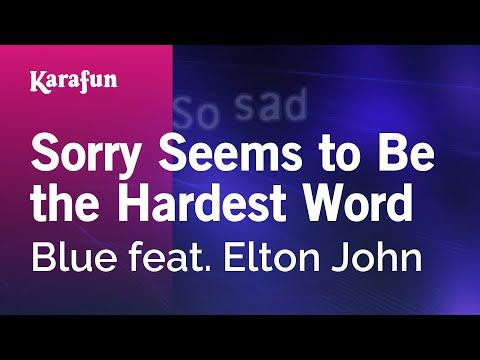 Karaoke Sorry Seems to Be the Hardest Word - Blue *
