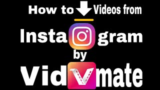 Gambar cover How to download Instagram video by vidmate