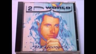 DJ George&#39s - DJ World 2 (Full Mix)