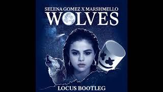 Selena Gomez, Marshmello - Wolves (Locus Bootleg)