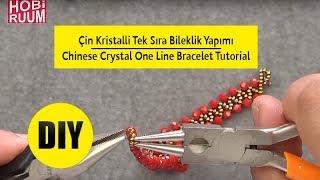 Çin Kristalli Tek Sıra Bileklik Yapımı | Chinese Crystal One Line Bracelet Tutorial