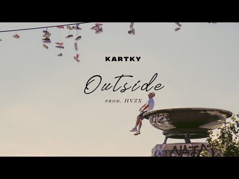Kartky - Outside (prod. HVZX)