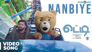 Teddy 🧸 | Nanbiye Video Song | Arya, Sayyeshaa | D. Imman | Shakti Soundar Rajan