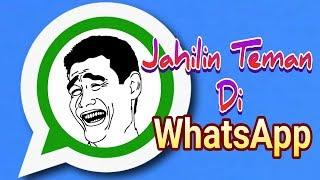 3 Cara Ngejailin Teman Di Whatsapp