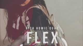 Rich Homie Quan- Flex (Ooh, Ooh, Ooh) REMIX