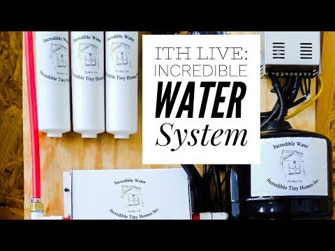 Incredible Tiny Homes Live: Incredible Water System in Action