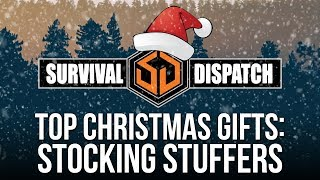 Top Prepper and Survivalist Christmas Gifts - Stocking Stuffers
