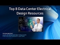 Top 8 Data Center Electrical Design Resources (Screencast)