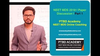 NEET MDS 2018 | Paper Discussion | Part 1