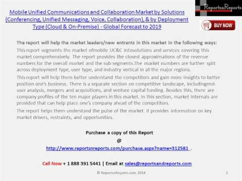Mobile Unified Communications and Collaboration Industry (Conferencing, Unified Messaging) to 2019