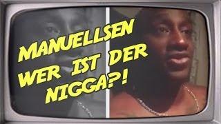 Manuellsen - Wer ist der Nigga?! (Stupido schneidet)