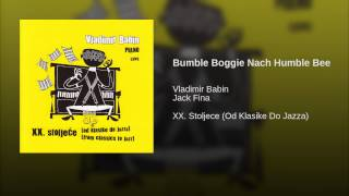Bumble Boggie Nach Humble Bee