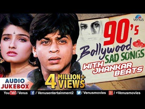 90's Bollywood Sad Songs | JHANKAR BEATS | Evergreen Hindi Sad Songs | JUKEBOX | Romantic Sad Songs