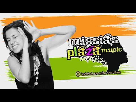 "Missias Plaza Music - Chamada ""O Invisível nos salta aos olhos"""