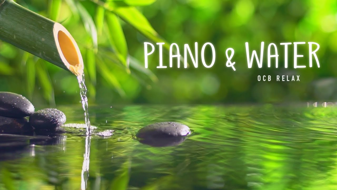 Download Relaxing Piano Music & Water Sounds 24/7 - Ideal for Stress Relief and Healing