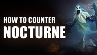 How to counter: Nocturne