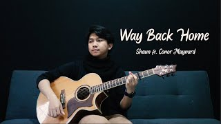 Way Back Home (SHAUN ft. Conor Maynard) - Fingerstyle Guitar Cover by Ilham Fauzi