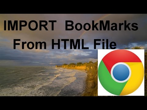 How To Import Bookmarks From HTML File (Chrome)