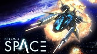 Beyond Space Android GamePlay Part 1 (HD)