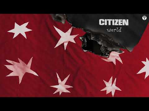 "Citizen - ""World"" (Official Audio)"