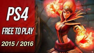 Upcoming Free To Play PS4 Games in 2015 / 2016 (10 Great PSN Games!!!)