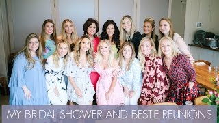 MY BRIDAL SHOWER AND BESTIE REUNIONS // MAR 29-APR 3