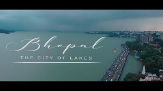 Bhopal - The City Of Lakes | Cinematic Drone Shot |