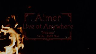 """Aimer Live at Anywhere 2021 """"Walpurgis"""" Digest <for J-LODlive>"""