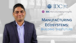 Manufacturing Ecosystems: Building the Future