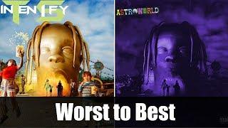 Worst to Best - Travis Scott