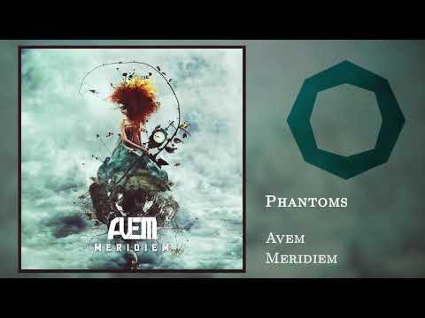 "Avem - ""Phantoms"" Audio Stream Video"