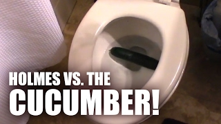 Holmes is Afraid of Cucumbers - Man Vs. Cucumber