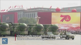 China unveils most advanced Dongfeng-41 intercontinental strategic nuclear missiles