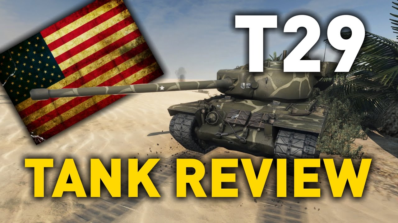 World of Tanks    T29 - Tank Review